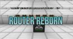 rp_Router-Reborn-Mod.jpg