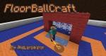 rp_FloorBallCraft-Mod.jpg