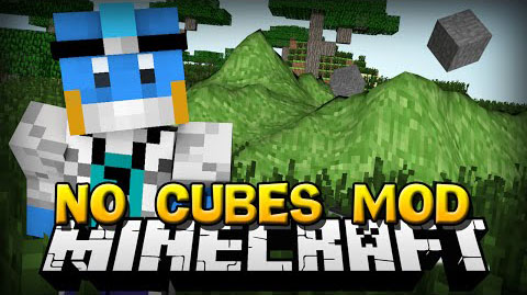 No-Cubes-Mod
